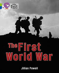 The First World War by Jillian Powell