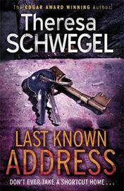 Last Known Address by Theresa Schwegel image