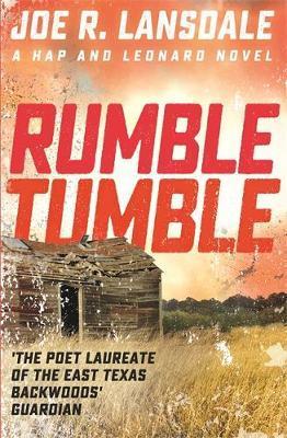 Rumble Tumble by Joe R Lansdale