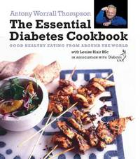 Essential Diabetes Cookbook by Antony Worrall Thompson