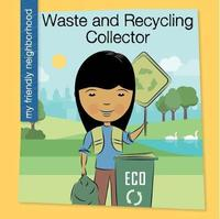 Waste and Recycling Collector by Czeena Devera