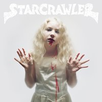 Starcrawler by Starcrawler