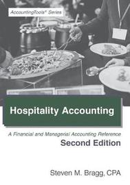 Hospitality Accounting by Steven M. Bragg