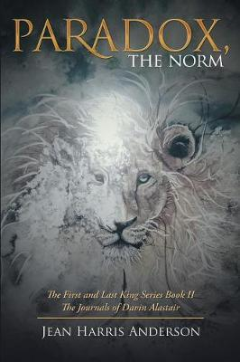 Paradox, the Norm by Jean Harris Anderson