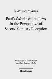 Paul's 'works of the Law' in the Perspective of Second Century Reception by Matthew J Thomas image