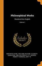 Philosophical Works by Rene Descartes