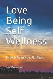 Love Being Self Wellness