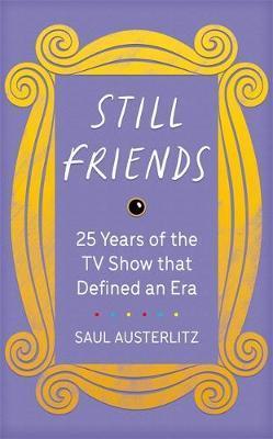 Still Friends by Saul Austerlitz