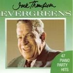 Evergreens by Jack Thompson
