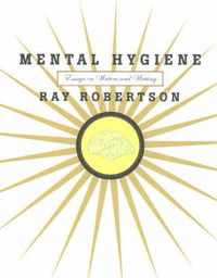Mental Hygiene by Ray Robertson image