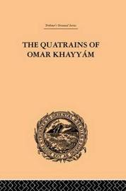 The Quatrains of Omar Khayyam by E.H. Whinfield image