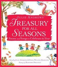 Julie Andrews' Treasury For All Seasons by Julie Andrews