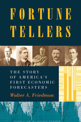 Fortune Tellers by Walter A. Friedman image