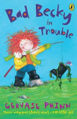 Bad Becky in Trouble by Gervase Phinn image