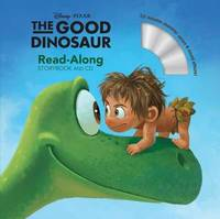 The Good Dinosaur (Read-Along Storybook and CD) by Suzanne Francis