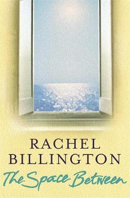 The Space Between by Rachel Billington