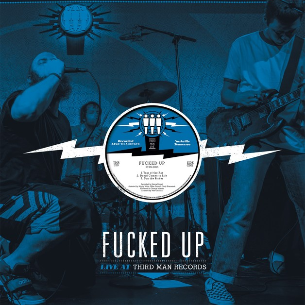 Live At Third Man by Fucked Up