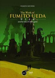 The Work Of Fumito Ueda Another Perspective On Video Game by Damien Mecheri