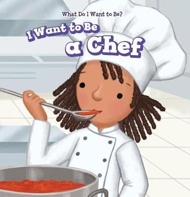 I Want to Be a Chef by Brianna Battista image