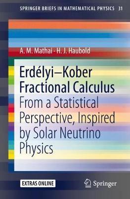 Erdelyi-Kober Fractional Calculus by A.M. Mathai