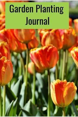 Garden Planting Journal by Garden Co
