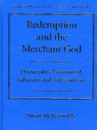 Redemption and the Merchant of God: Dostoevsky's Economy of Salvation and Antisemitism by Susan McReynolds Oddo image