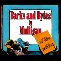 Barks and Bytes by Mulligan by Julie Murphy