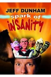 Jeff Dunham - Spark of Insanity on DVD