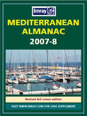 Mediterranean Almanac: 2007/2008: WITH Mediterranean Cruising Handbook by Rod Heikell