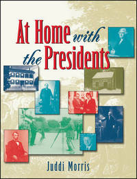 At Home with the Presidents by Juddi Morris image