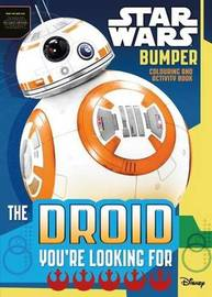 Star Wars Bumper Colouring and Activity: The Droid You're Looking For by Star Wars