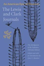The Lewis and Clark Journals (Abridged Edition) by Meriwether Lewis
