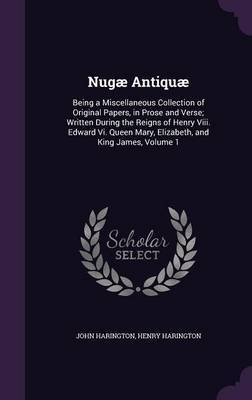Nugae Antiquae by John Harington image