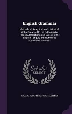 English Grammar by Eduard Adolf Ferdinand Maetzner image