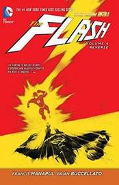 The Flash Volume 4: Reverse TP (The New 52) by Francis Manapul