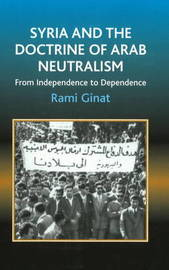 Syria and the Doctrine of Arab Neutralism by Rami Ginat image