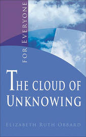 The Cloud of Unknowing by Elizabeth Ruth Obbard