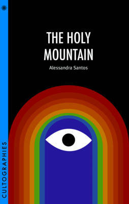 The Holy Mountain by Alessandra Santos