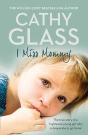 I Miss Mommy by Cathy Glass