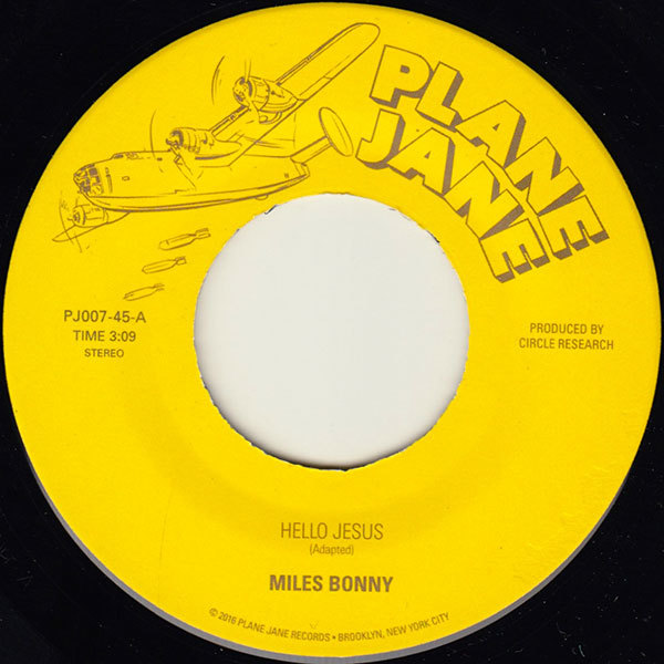 "Hello Jesus b/w High Enough (7"") by Miles Bonny"