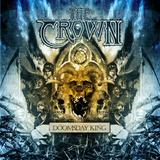 Doomsday King (2CD) by The Crown