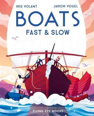 Boats: Fast and Slow by Iris Volant