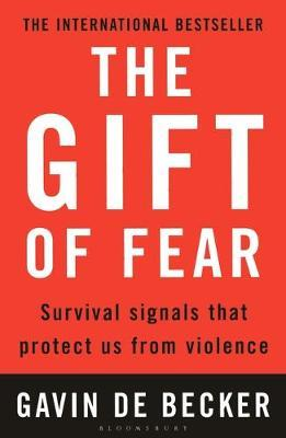 The Gift of Fear: Survival Signals That Protect Us from Violence by Gavin De Becker