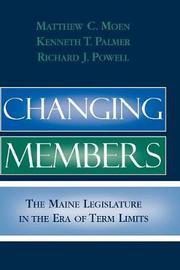 Changing Members by Matthew C. Moen