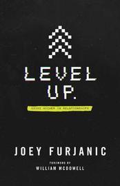 Level Up by Joey Furjanic