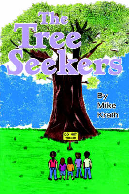 The Tree Seekers by Mike Krath image
