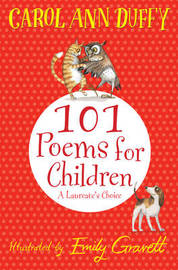 101 Poems for Children Chosen by Carol Ann Duffy: A Laureate's Choice by Carol Ann Duffy