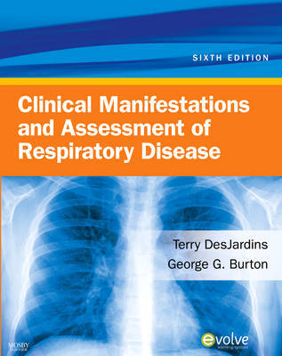 Clinical Manifestations and Assessment of Respiratory Disease by Terry R Des Jardins image