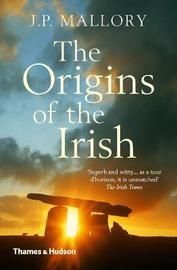The Origins of the Irish by J.P. Mallory