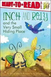 Inch and Roly and the Very Small Hiding Place by Melissa Wiley